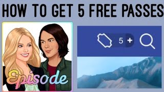 How To Get 5 FREE Passes All Devices - Episode Choose Your Story