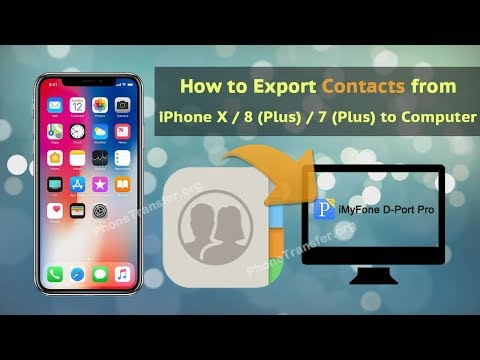 How to Export Contacts from iPhone X / 8 (Plus)0 / 7 (Plus) to Computer