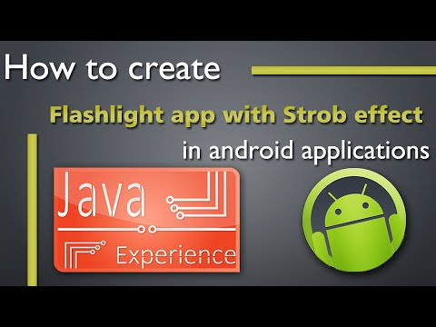 How to create flashlight app with strobe effect in Android