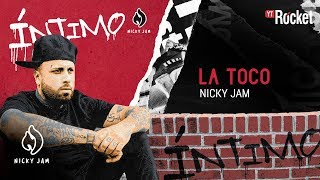 11. La Toco - Nicky Jam | Video Letra