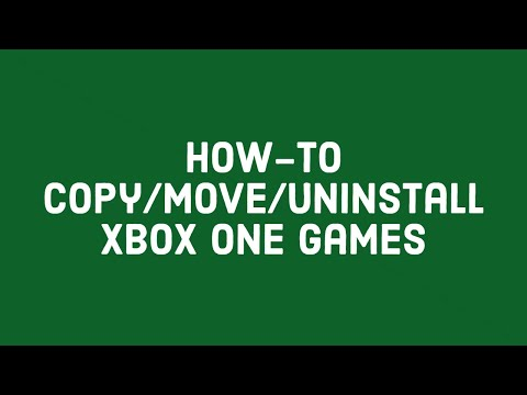 [Xbox One] How-to Copy/Move/Uninstall Xbox One Games