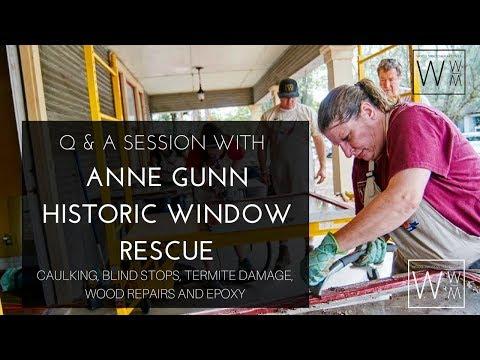 Q & A with Anne Gunn Historic Window Rescue