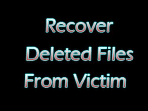 Recover Deleted Data from Victim Machine