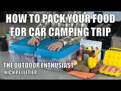 How To Pack Your Food For Car Camping Trip