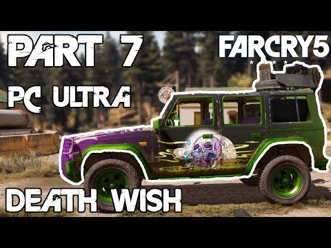 Far Cry 5 PC Walthrough Gameplay Part - 7 Max Settings - Death Wish - Jumping Ship (ULTRA)[HARD]