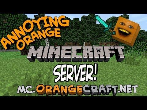 ORANGECRAFT! - The Annoying Orange Minecraft Server
