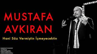 Download Mustafa Avkıran (feat. Sibel Tüzün) - Hani Söz Vermiştin İçmeyecektin [ © 2014 Kalan Müzik ] Video