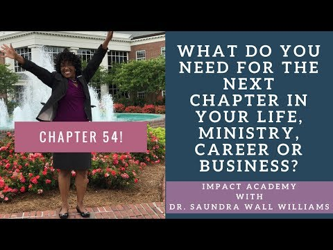 What Do You Need for the Next Chapter in Your Life, Ministry, Career or Business?