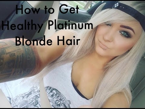 How to Get Healthy Platinum Blonde Hair