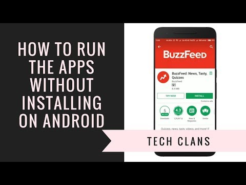 How to Run the Apps Without Installing on Android - Tech Clans