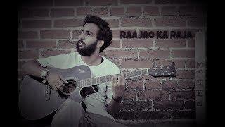 raajao ka RAJA - acoustic cover