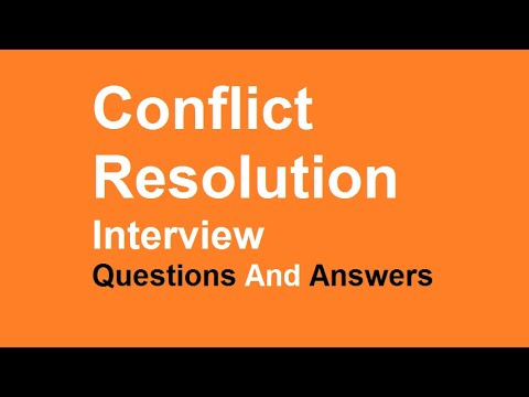 Conflict Resolution Interview Questions And Answers