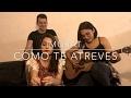 Cómo te atreves - Morat (Cover)