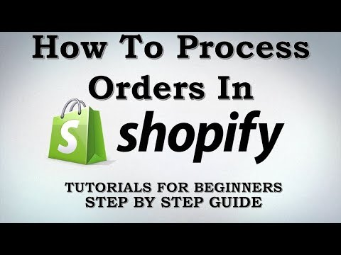 How To Process Orders In Shopify Platform For Your Ecommerce Website