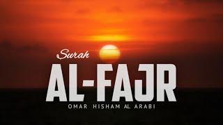Very Heart Touching Surah Al-Fajr translation with Hindi and English   Omar Hisham Al Arabi  