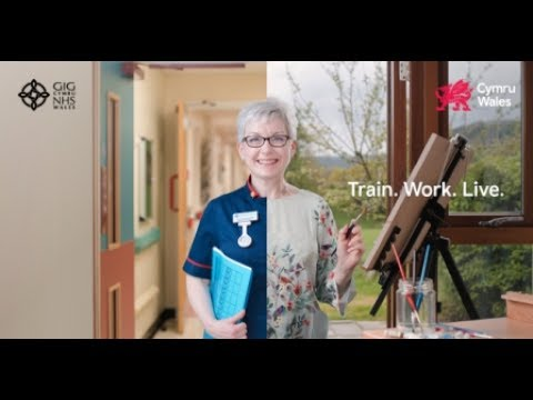 Train. Work. Live ... as a nurse in Wales