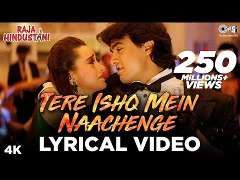 Xxx Mp4 Tere Ishq Mein Naachenge Lyrical Raja Hindustani Kumar Sanu Aamir Khan Karisma Kapoor 3gp Sex