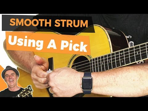How to Strum Smoothly Using a Pick [Guitar Strumming Lessons]