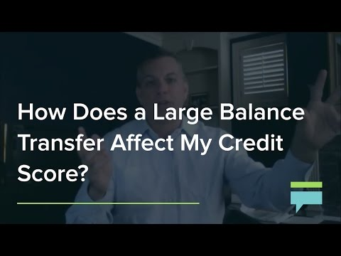 How Does a Large Balance Transfer Affect My Credit Score? - Credit Card Insider