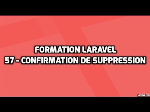 Formation Laravel 5 - 57 - Boîte de confirmation de suppression