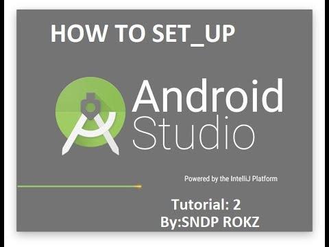 Android studio tutorial 2 by : SNDP ROKZ