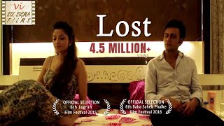 Hindi Short Film Lost , Wife Cheats Husband , 3 Million+ Views , Six Sigma Films