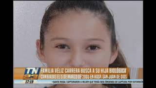 Familia Véliz Carrera Busca A Su Hija Biológica