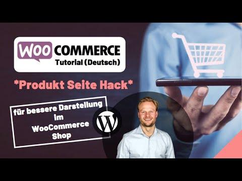 Produkt Seite Hack für bessere Darstellung im WooCommerce Shop [Deutsch/German]