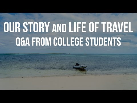 Our Story & Life of Travel – Q&A From College Students (Sailing Curiosity)