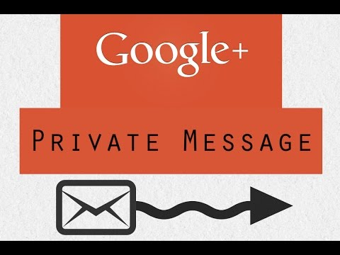 How to Send a Private Message on Goolge+ - Google Guide (July 2014)