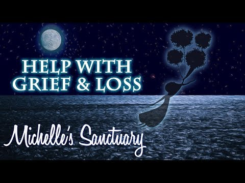 Reconciling Grief and Emotional Pain: Guided Meditation and Sleep Hypnosis with Michelle