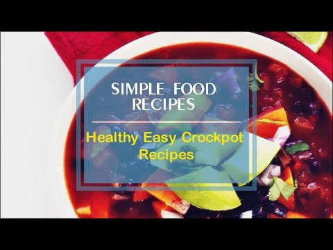 Healthy Easy Crockpot Recipes
