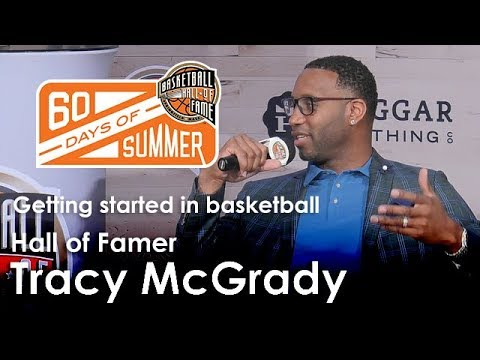 Tracy McGrady - What made you want to play basketball?