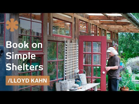 Tiny homes: Lloyd Kahn's book on simple shelters under 500 sq ft