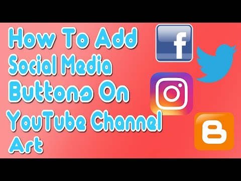 How to Add Social Media Buttons On YouTube Channel Art (Facebook, twitter, Instagram) | GemTech