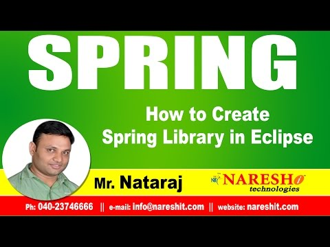 How to Create Spring Library in Eclipse | Spring Tutorial | Mr. Nataraj