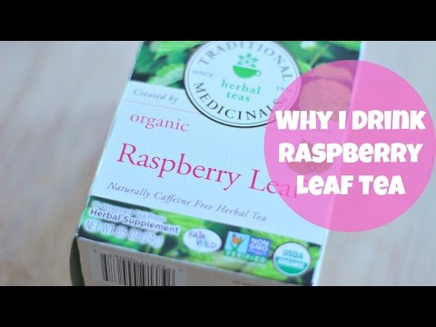 Why I Drink Raspberry Leaf Tea | By: What Chelsea Eats