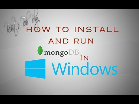 Quickest way to Install and run MongoDB in Windows 7, 8, 10 ™