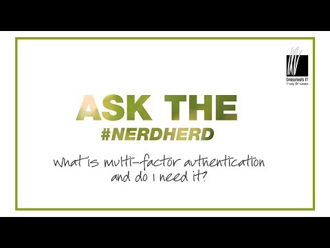 #Ask the Nerdherd: What is MFA and do I need it?
