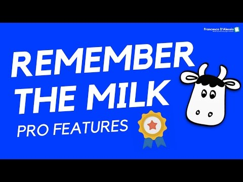 REMEMBER THE MILK: PRO FEATURE REVIEW 🐮