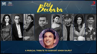 Dil Bechara - A musical tribute to Sushant Singh Rajput
