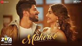 Maheroo - The Zoya Factor | Sonam K Ahuja & Dulquer Salmaan | Yasser Desai | SEL