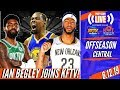 Knicks News Anthony Davis To LAL Done Kevin Durant Update Kyrie Opts Out Ian Begley Joins KFTV