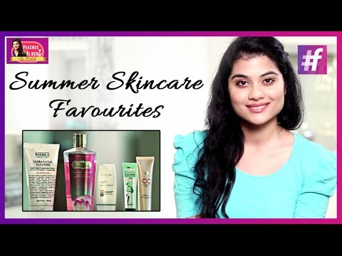 Summer Skincare Favourites   By Mehak