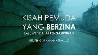 Ustadz Tengku Hanan Attaki (Shift) - Pemuda yang berzina lalu mendapat pengampunan