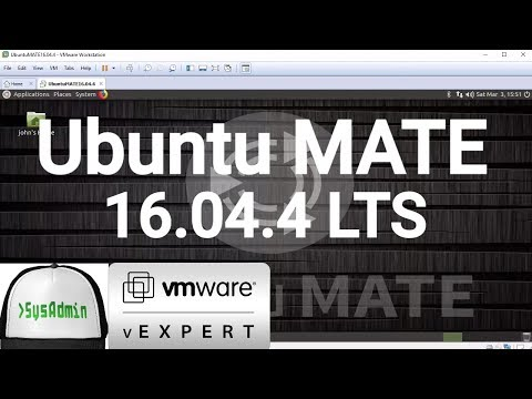 How to Install Ubuntu MATE 16.04.4 LTS + VMware Tools + Review on VMware Workstation [2018]