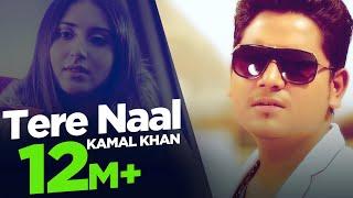 Tere Naal | Kamal Khan | Full Song HD | Japas Music