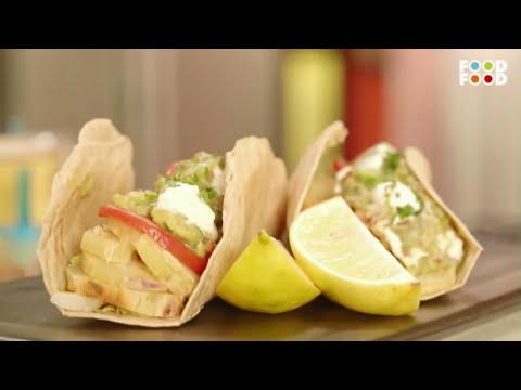 Mummy Ka Magic   Homemade Tacos Recipe   Chef Amrita Raichand   Refreshing Recipes