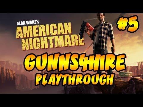 Alan Wake: American Nightmare | Ep.5, GUNNS4HIRE