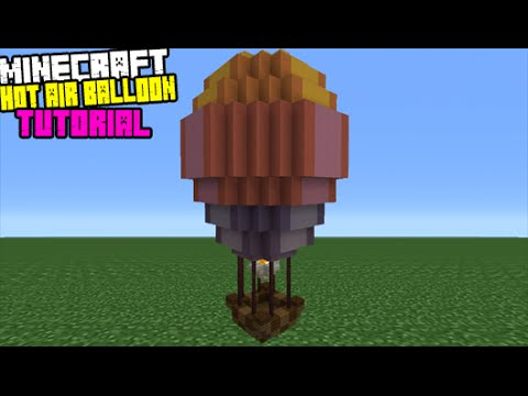 Minecraft Tutorial: How To Make A Hot Air Balloon